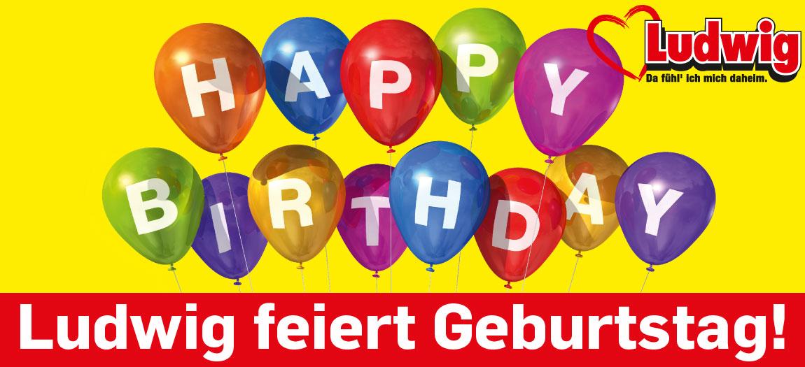 Möbel Ludwig feiert Geburtstag!
